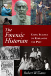 The Forensic Historian