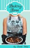 Baking Bree