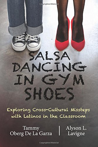 Salsa Dancing in Gym Shoes by Alyson L. Lavigne and Tamma Oberg De La Garza
