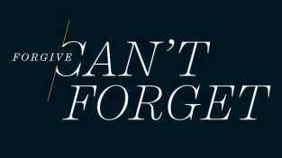 Forgive Can't Forget banner