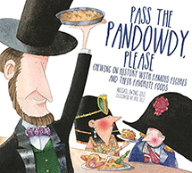 Pass the Pandowdy by Anne (Abigail) Ewing Zelz '81