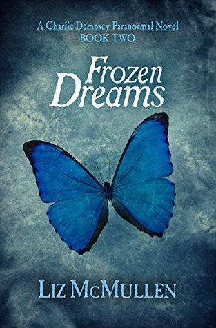 Cover of Frozen Dreams: A Charlie Dempsey Paranormal Novel