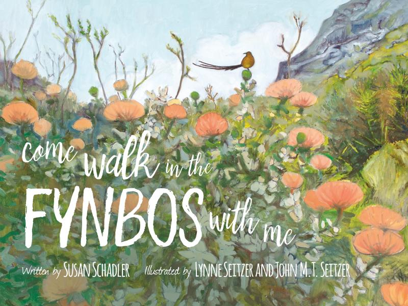 Cover of Come Walk in the Fynbos with Me