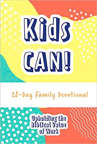 Cover of Kids CAN! 28-Day Family Devotional
