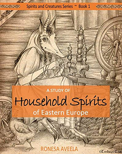 Cover of A Study of Household Spirits of Eastern Europe