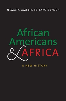 African Americans and Africa: A New History