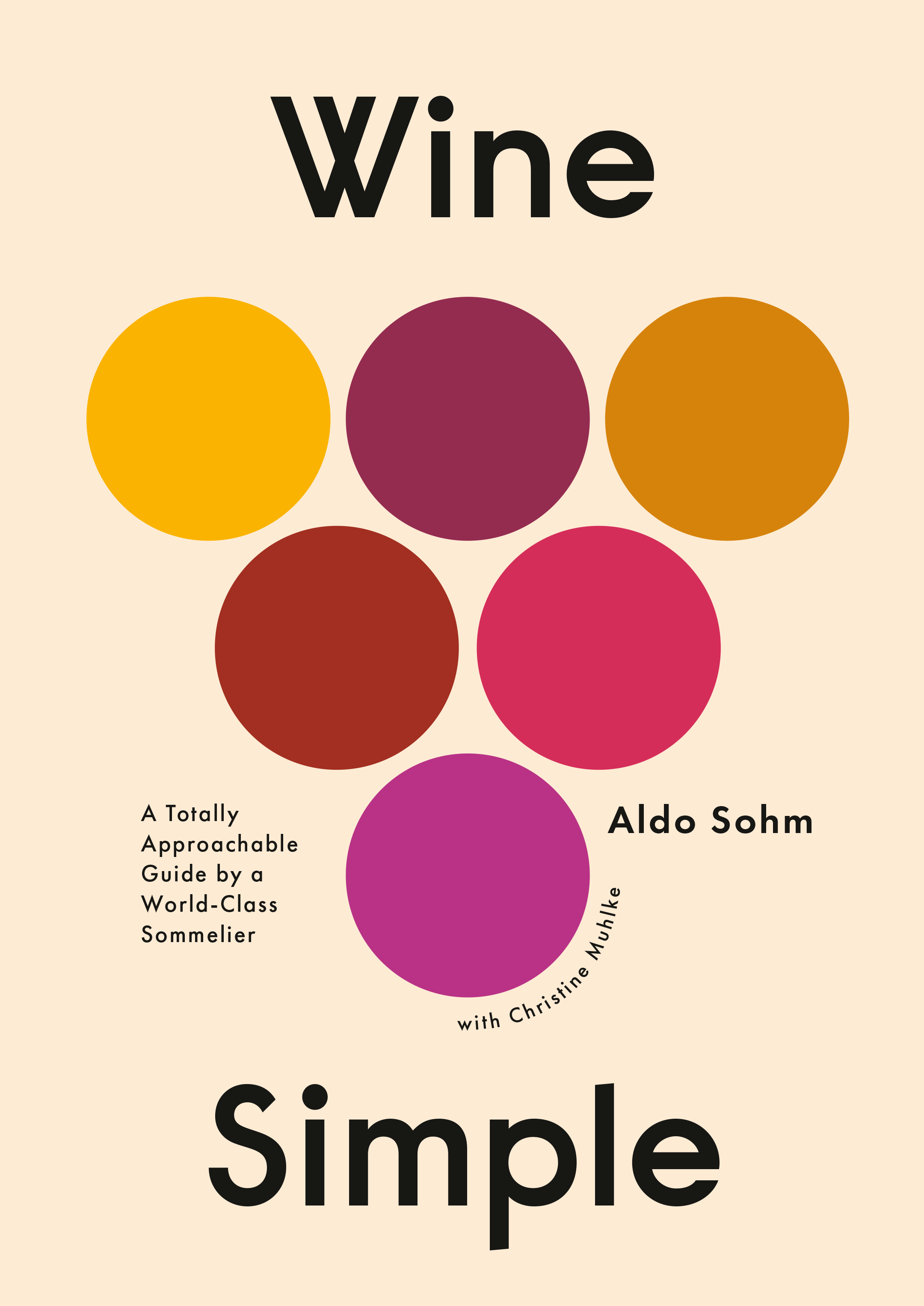 Cover of Wine Simple: A Totally Approachable Guide from A World-Class Sommelier