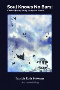 Cover of Soul Knows No Bars: A Writer's Journey Doing Poetry with Inmates