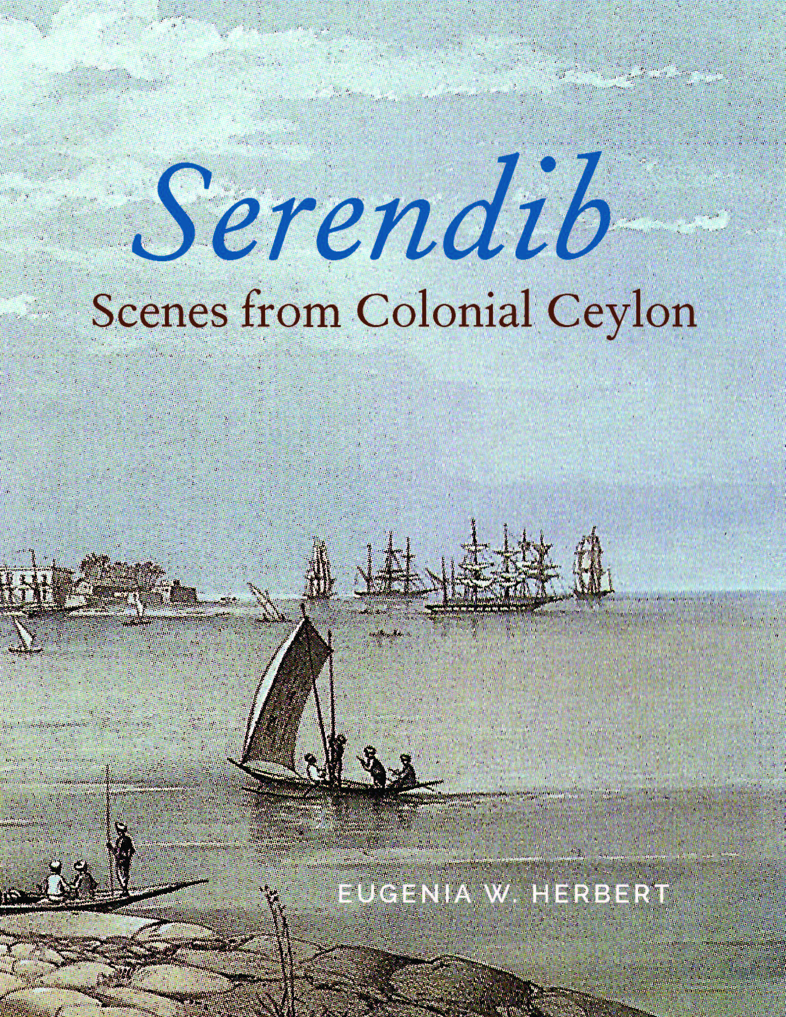 Cover of Serendib: Scenes from Colonial Ceylon