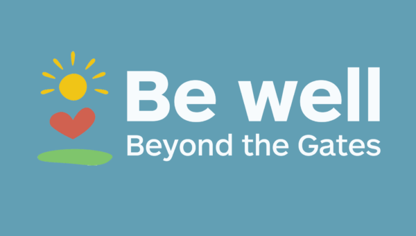 Be Well Beyond The Gates